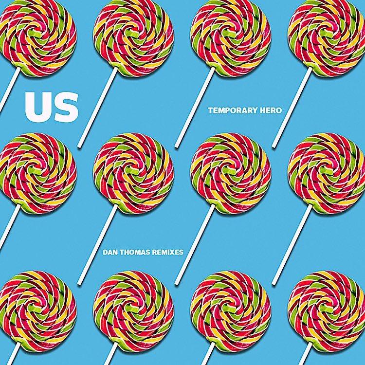 Temporary Hero, new music, US, Dan Thomas Remixes